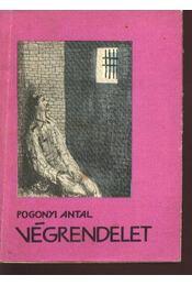Végrenedelet - Pogonyi Antal - Régikönyvek