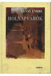 atirni - Holnapvárók - Lévay Endre - Régikönyvek