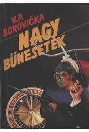 Nagy bűnesetek I. - Borovicka, V. P. - Régikönyvek