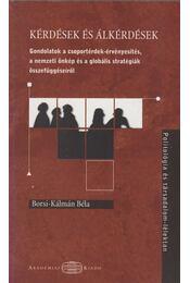 Kérdések és alkérdések - Borsi-Kálmán Béla - Régikönyvek