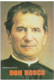 Don Bosco - Bosco, Teresio - Régikönyvek