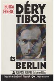 Déry Tibor és Berlin - Botka Ferenc - Régikönyvek