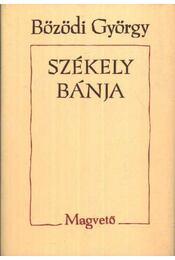Székely bánja - Bözödi György - Régikönyvek
