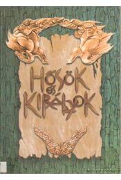 Hősök és királyok - Bozsik Rozália - Régikönyvek