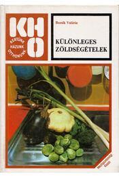 Különleges zöldségételek (dedikált) - Bozsik Valéria - Régikönyvek