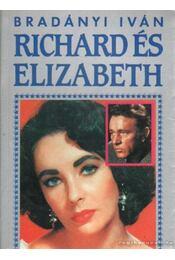 Richard és Elizabeth - Bradányi Iván - Régikönyvek