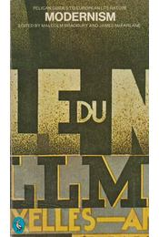 Modernism – A Guide to European Literature 1890-1930 - BRADBURY,MALCOLM, McFARLANE, JAMES - Régikönyvek