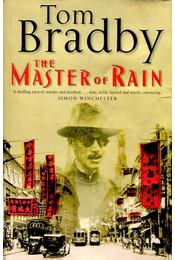 The Master of Rain - BRADBY, TOM - Régikönyvek
