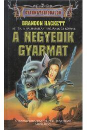 A negyedik gyarmat - Brandon Hackett - Régikönyvek