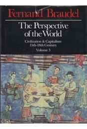 The Perspective of the World Volume 3 - Braudel, Fernand - Régikönyvek