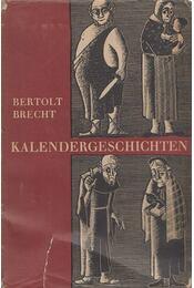 Kalendergeschichten - Brecht, Bertolt - Régikönyvek