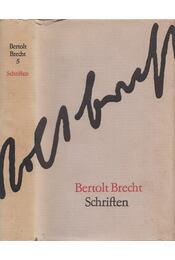 Schriften - Brecht, Bertolt - Régikönyvek