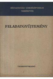 Feladatgyűjtemény - Breinich Edit-Tardos Béláné - Régikönyvek