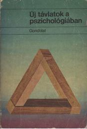Új távlatok a pszichológiában - Brian M. Foss - Régikönyvek