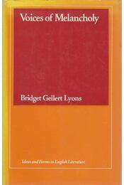 Voices of Melancholy - Bridget Gellert Lyons - Régikönyvek