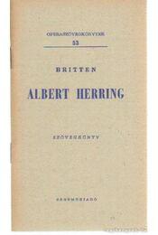 Albert Herring - Britten, Benjamin - Régikönyvek