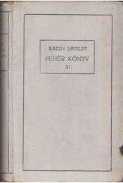 Fehér Könyv IX. 1900. szeptember. - Bródy Sándor - Régikönyvek