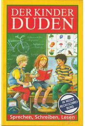 Der Kinder Duden - Bröger, Achim - Régikönyvek