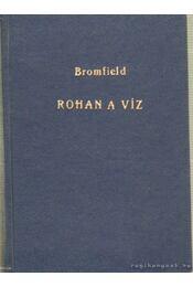 Rohan a víz - Bromfield, Louis - Régikönyvek