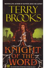 A Knight of the Word - Brooks, Terry - Régikönyvek