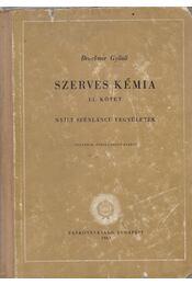Szerves kémia I-1. - Bruckner Győző - Régikönyvek