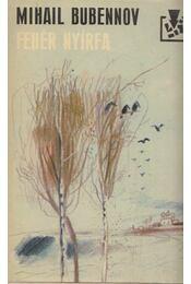 Fehér nyírfa - Bubennov, Mihail - Régikönyvek
