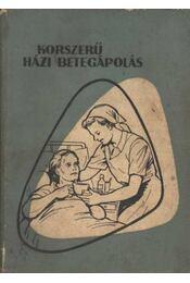 Korszerü házi betegápolás - Buga László - Régikönyvek