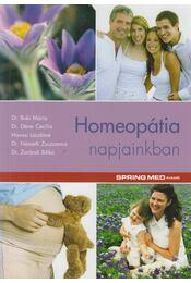 Homeopátia napjainkban - Buki Mária, Dérer Cecília, Havasi Lászlóné, Németh Zsuzsanna, Zarándi Ildikó - Régikönyvek