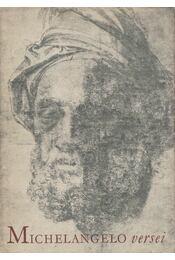Michelangelo Buonarroti versei - Buonarroti, Michelangelo - Régikönyvek