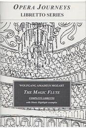 The Magic Flute - Burton D. Fisher (ed.) - Régikönyvek