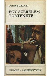 Egy szerelem története - Buzzati, Dino - Régikönyvek