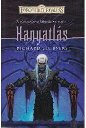 Hanyatlás - Byers, R. Lee - Régikönyvek