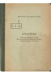 C. 1. sz. utasítás áruk, élőállatok és hullák fuvarozására - Régikönyvek