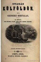 Utazás külföldön I-II. kötet - Szemere Bertalan - Régikönyvek