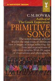 Primitive Song - C. M. Bowra - Régikönyvek