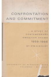 Confrontation and commitment - C. W. E. Bigsby - Régikönyvek