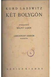 Két bolygón - Lasswitz, Kurd - Régikönyvek