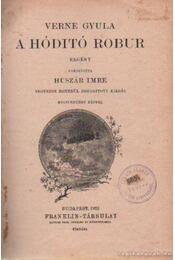 A hódító robur - Verne Gyula - Régikönyvek