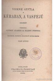 Kéraban, a vasfejű I-II. kötet - Verne Gyula - Régikönyvek