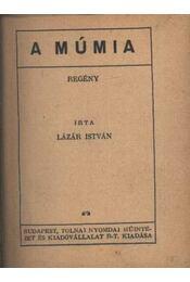 A múmia - Lázár István - Régikönyvek