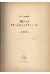 Híres vadászkalandok - Róna István - Régikönyvek
