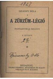 A Zürzüm-légió - Leleszy Béla - Régikönyvek