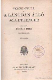 A lángban álló szigettenger - Verne Gyula - Régikönyvek