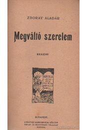 Megváltó szerelem - Zboray Aladár - Régikönyvek