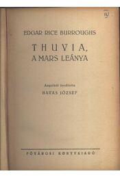 Thuvia, a Mars leánya I-IV. kötet - Edgar Rice Burroughs - Régikönyvek