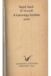 A tizennégy karátos autó - Rejtő Jenő - Régikönyvek