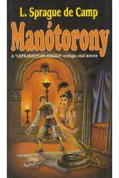 Manótorony - Camb, L. Sprague de - Régikönyvek