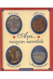 Apu... nagyon szeretlek - Campanella, Marco - Régikönyvek