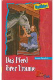 Das Pferd ihrer Träume - Campbell, Joanna - Régikönyvek