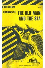 Hemingway's The Old Man and the Sea (Cliffs Notes) - CAREY, GARY - Régikönyvek